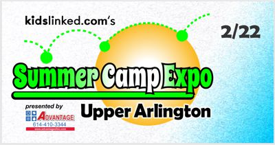 Upper Arlington Summer Camp Expo 2018 presented by Advantage Window & Door Company