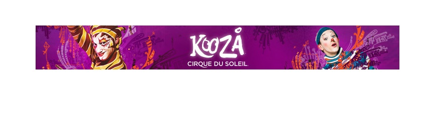 Buy Your Family's Tickets for Kooza Cirque du Soleil, Now Open!