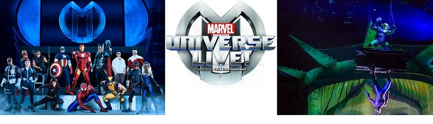 Bring Your Family to Marvel Universe LIVE! Get Your Tickets Now!