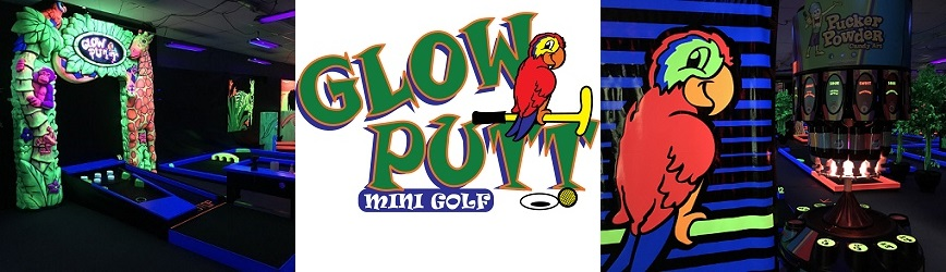Come Enjoy Glow Putt Mini Golf, Coolest Indoor Glow- in-the Dark Mini Golf!