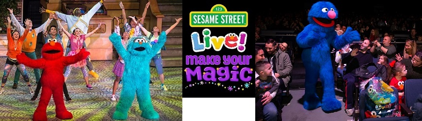 Buy Your Tickets Now for Sesame Street Live! Make Your Magic!