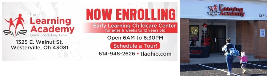The Learning Academy, an Early Learning Childcare & Daycare Center in Westerville, is Now Enrolling!