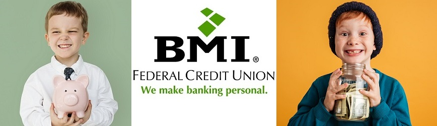 The Perfect Easter Gift! Open a Youth Savings at BMI Federal Credit Union!