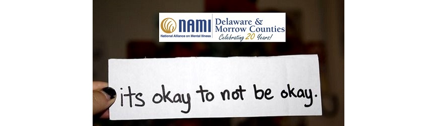 NAMI of Delaware & Morrow Counties is Here to Help 24Hours a Day, 7 Days a Week!